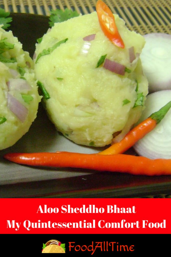 Aloo Sheddho Bhaat-My Quintessential Comfort Food 3