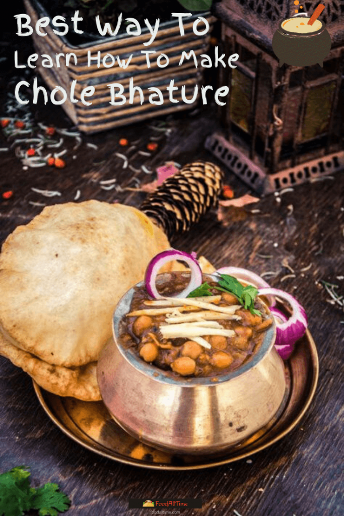 Best Way To Learn How To Make Chole Bhature