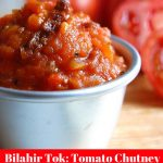 How To Make A Bilahir Tok-Tomato Chutney in Assamese Style