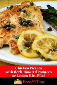 Chicken Piccata with Herb-Roasted Potatoes or Lemon-Rice Pilaf