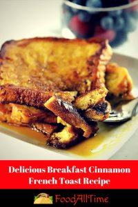 Delicious Breakfast_ Cinnamon French Toast Recipe