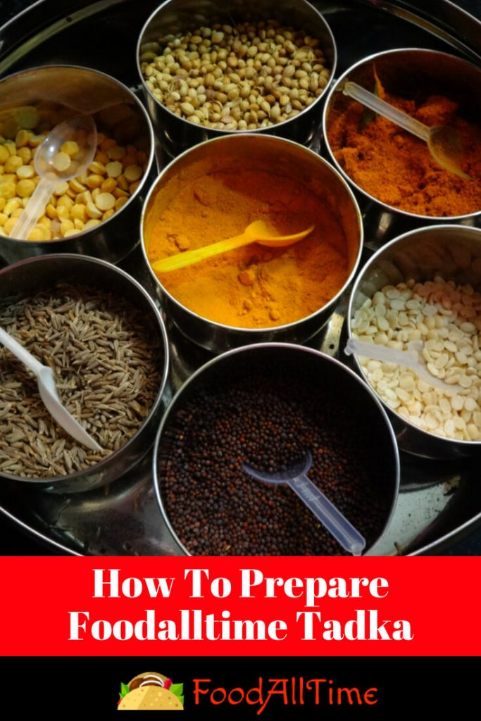 How To Prepare Foodalltime Tadka