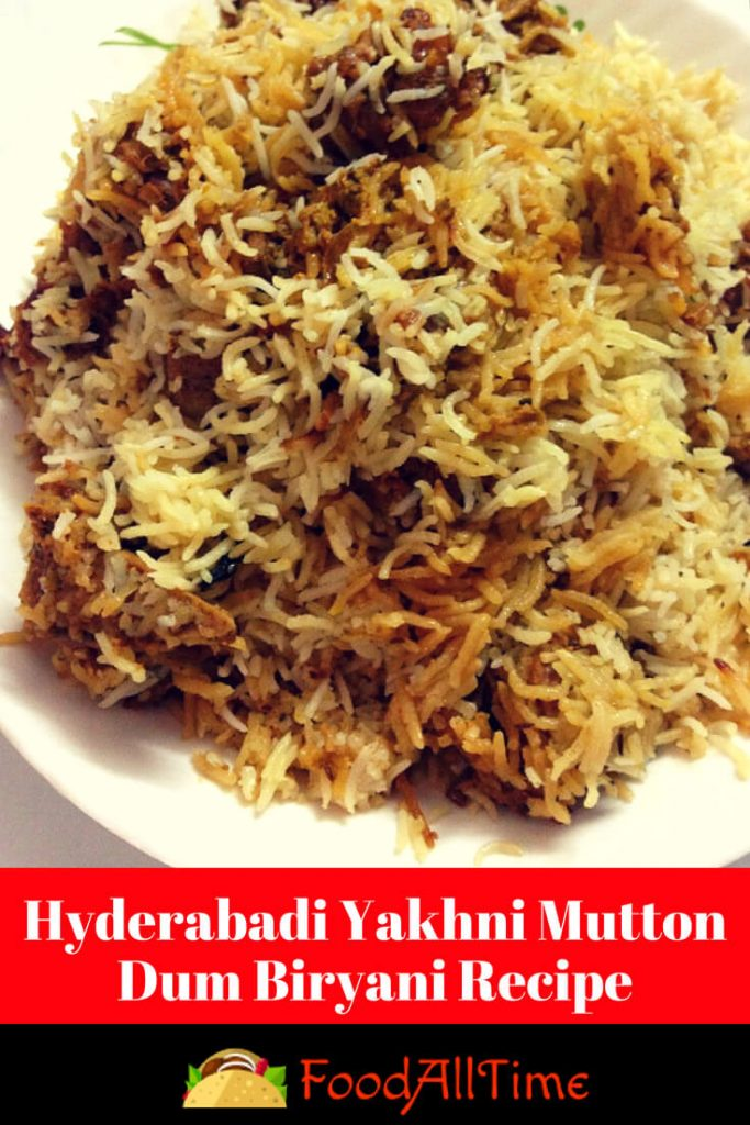 Hyderabadi Yakhni Mutton Dum Biryani Recipe