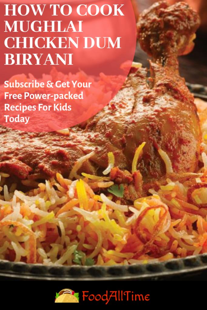 Mouthwatering Mughlai Chicken Dum Biryani