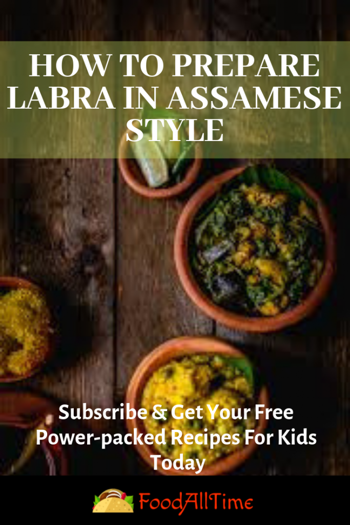 How to Prepare Labra in Assamese Style