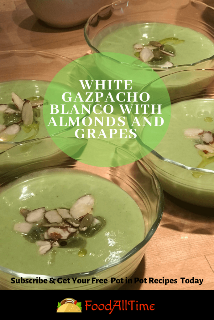 White Gazpacho Blanco with Almonds and Grapes