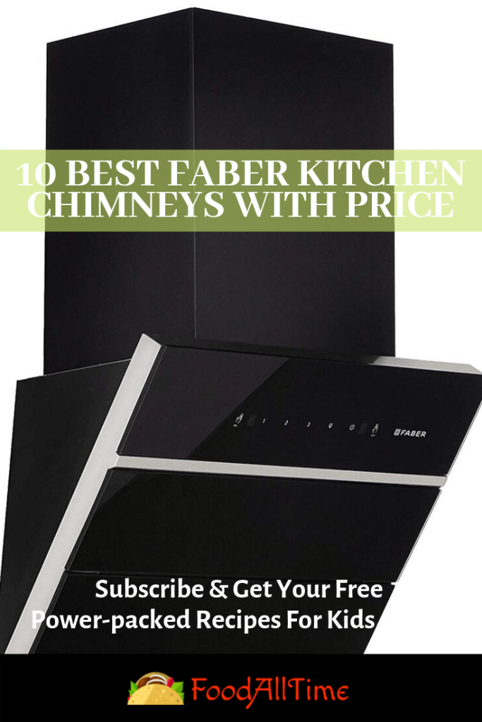 10 Best Faber Kitchen Chimneys with Price