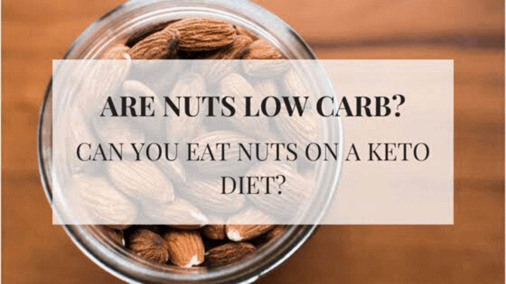 10 Best Nuts For Keto Diet