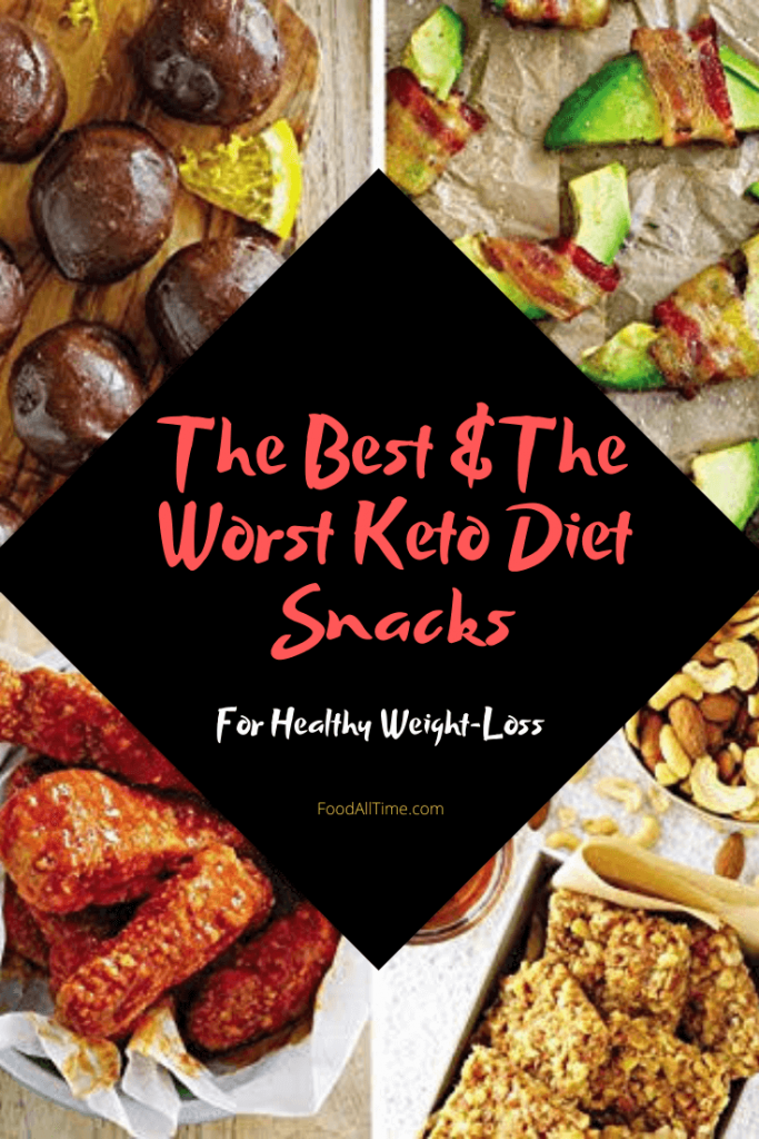 The Best And The Worst Keto Diet Snacks.
