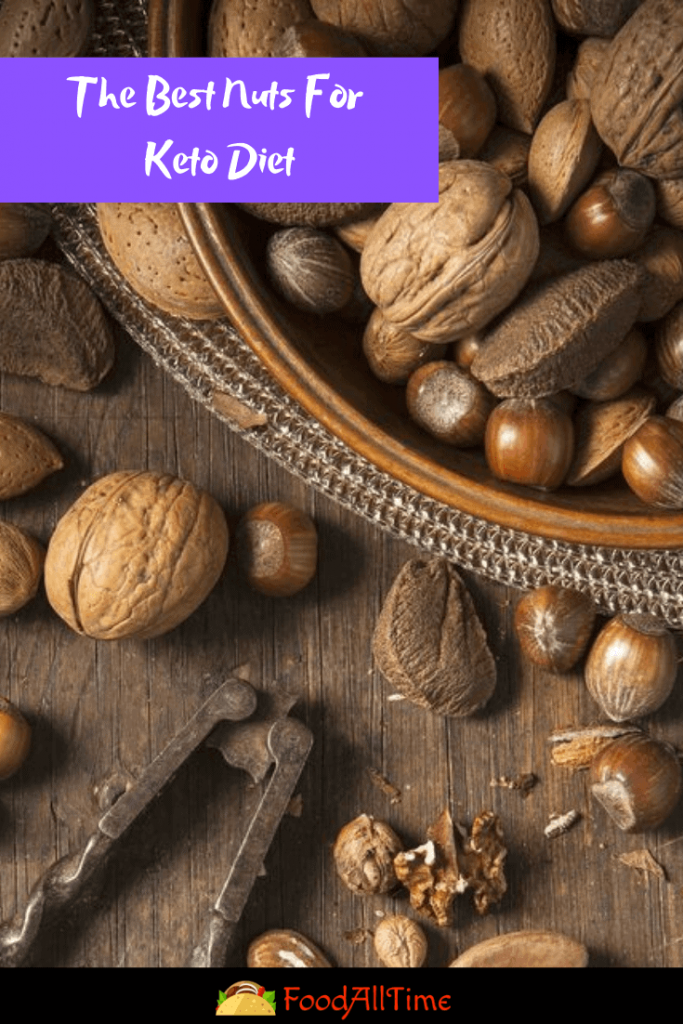 The Best Nuts For Keto Diet