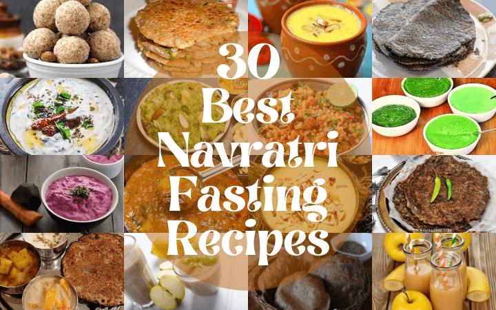 30 Best Navratri Recipes | Navratri Fasting Recipes | Vrat Recipes